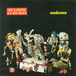 mekons-so-good-it-hurts.jpg