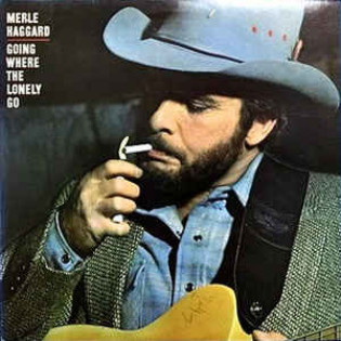 merle-haggard-going-where-the-lonely-go.jpg