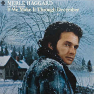 merle-haggard-if-we-make-it-through-december.jpg