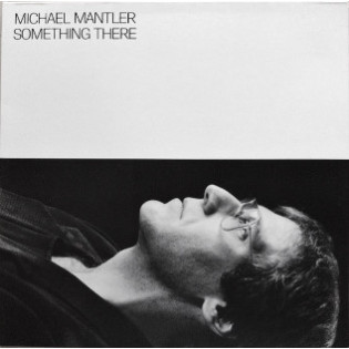 michael-mantler-something-there.jpg