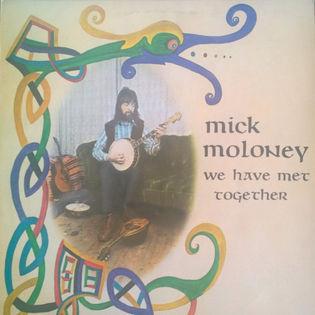 mick-moloney-we-have-met-together.jpg