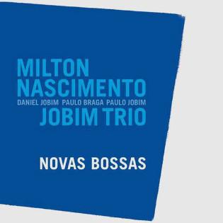 milton-nascimento-and-jobim-trio-novas-bossas.jpg