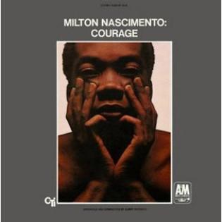 milton-nascimento-courage.jpg