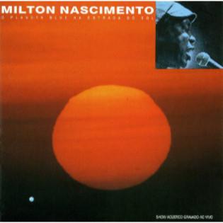 milton-nascimento-o-planeta-blue-na-estrada-do-sol.jpg
