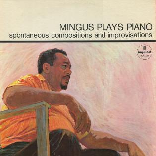 mingus-mingus-plays-piano.jpg