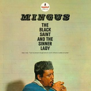 Mingus – The Black Saint And The Sinner Lady