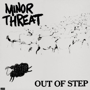 Minor Threat – Out Of Step