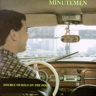 Minutemen – Double Nickels On The Dime