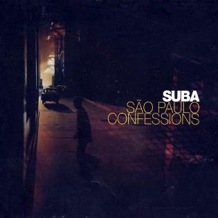 Suba – São Paulo Confessions