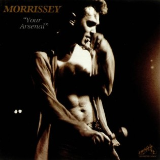 Morrissey – Your Arsenal