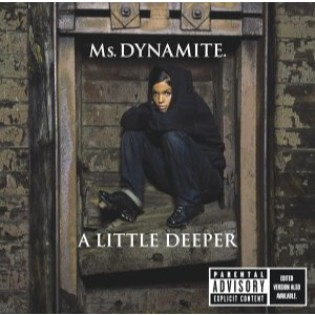 Ms. Dynamite – A Little Deeper