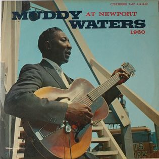 Muddy Waters – Muddy Waters At Newport 1960