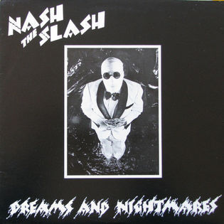 nash-the-slash-dreams-and-nightmares.jpg