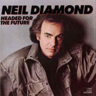 neil-diamond-headed-for-the-future.jpg