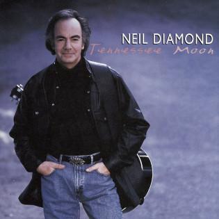 neil-diamond-tennessee-moon.jpg