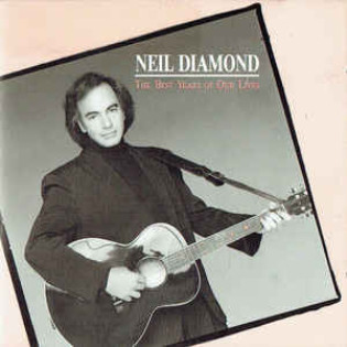 neil-diamond-the-best-years-of-our-lives.jpg
