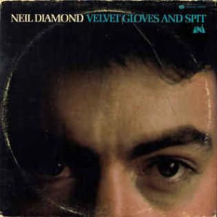 neil-diamond-velvet-gloves-and-spit.jpg