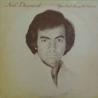 neil-diamond-you-dont-bring-me-flowers.jpg