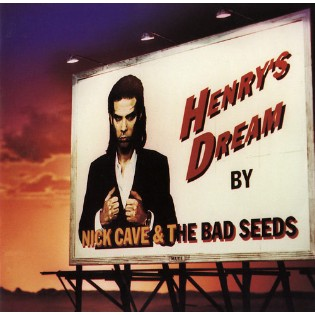 Nick Cave and The Bad Seeds – Henry's Dream