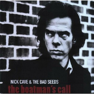 Nick Cave and The Bad Seeds – The Boatman's Call