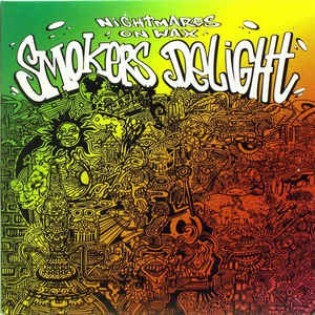 Nightmares On Wax – Smokers Delight
