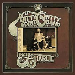 nitty-gritty-dirt-band-uncle-charlie-and-his-dog-teddy.jpg