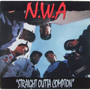 N.W.A. – Straight Outta Compton
