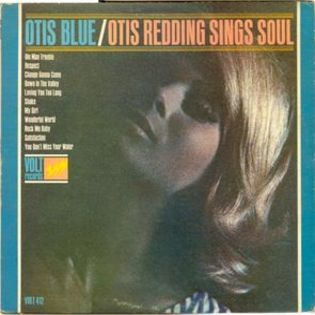 Otis Redding – Otis Blueː Otis Redding Sings Soul