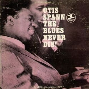 otis-spann-the-blues-never-die.jpg