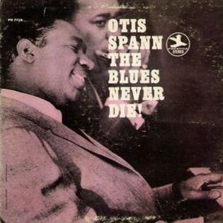 otis-spann-the-blues-never-die.jpg