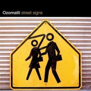 Ozomatli – Street Signs