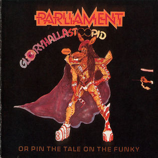 parliament-gloryhallastoopid-or-pin-the-tail-on-the-funky.jpg