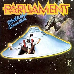 Parliament – Mothership Connection