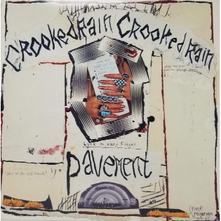 Pavement – Crooked Rain, Crooked Rain