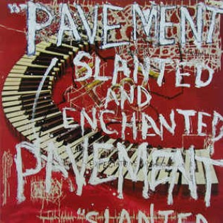 Pavement – Slanted And Enchanted