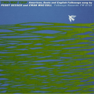 peggy-seeger-and-ewan-maccoll-two-way-trip.jpg