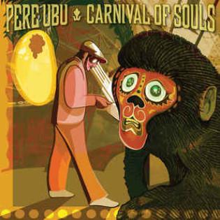 pere-ubu-carnival-of-souls.jpg