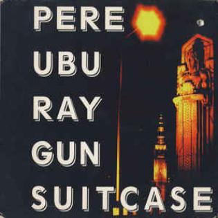 pere-ubu-ray-gun-suitcase.jpg