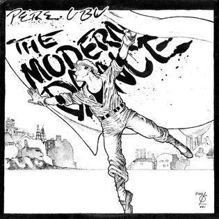 Pere Ubu – The Modern Dance