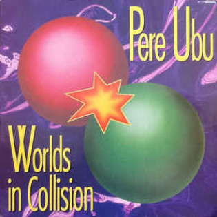pere-ubu-worlds-in-collision.jpg