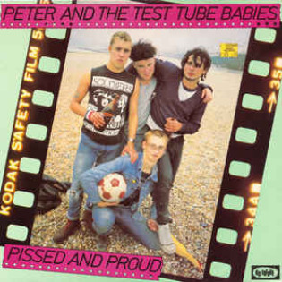 peter-and-the-test-tube-babies-pissed-and-proud(1).jpg