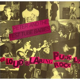 peter-and-the-test-tube-babies-the-loud-blaring-punk-rock-lp.jpg