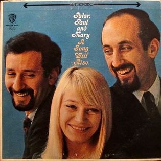 peter-paul-and-mary-a-song-will-rise.jpg