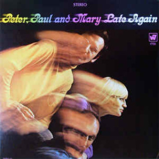 peter-paul-and-mary-late-again.jpg
