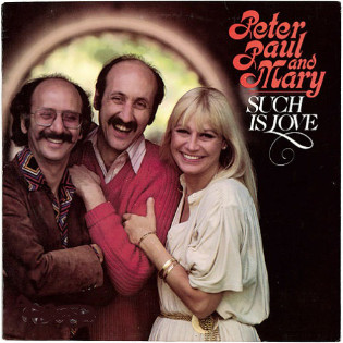 peter-paul-and-mary-such-is-love.jpg