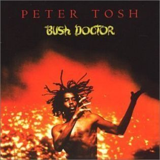 peter-tosh-bush-doctor.jpg