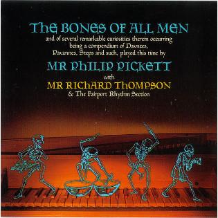 philip-pickett-with-richard-thompson-the-bones-of-all-men.jpg