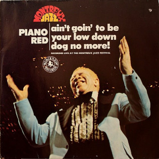 piano-red-aint-goin-to-be-your-low-down-dog-no-more.jpg