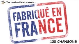 Fabriqué en France: 130 Chansons