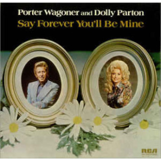 porter-wagoner-and-dolly-parton-say-forever-youll-be-mine.jpg